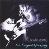 Trovador Errante de Luis Enrique Mejia Godoy