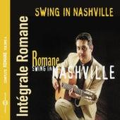 Swing In Nashville (Intégrale Romane, vol. 4) by Romane
