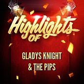 Highlights of Gladys Knight & The Pips di Gladys Knight