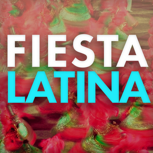 Fiesta Latina de Various Artists