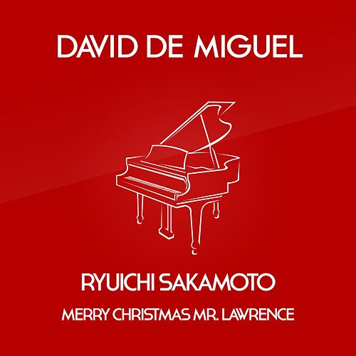 merry christmas mr lawrence by david de miguel - Merry Christmas Mr Lawrence Piano