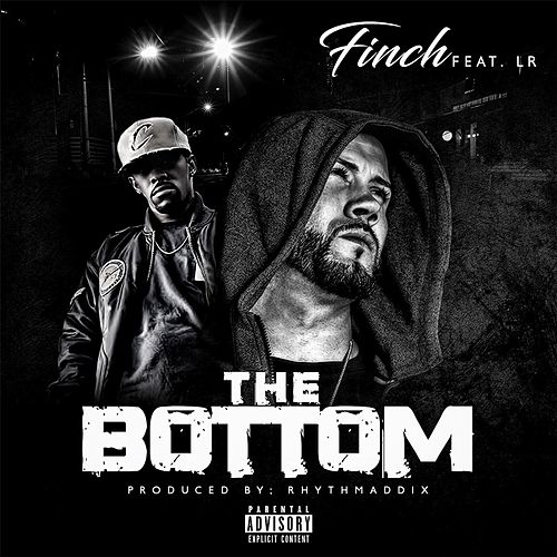 The Bottom (feat. LR) by Finch