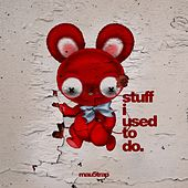 Stuff I Used to Do by Deadmau5