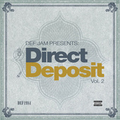 Def Jam Presents: Direct Deposit (Vol. 2) van Various Artists