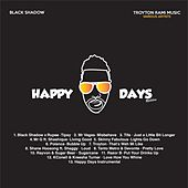 Happy Days Riddim by Various Artists