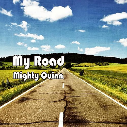My Road by Quinn Walker