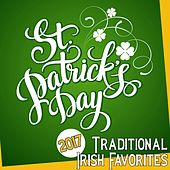 St Patrick's Day 2017: Traditional Irish Favorites by Various Artists