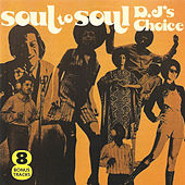 Soul To Soul D.J.'s Choice by Various Artists
