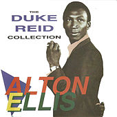The Duke Reid Collection de Alton Ellis