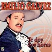 Te Doy Dos Horas by Emilio Galvez
