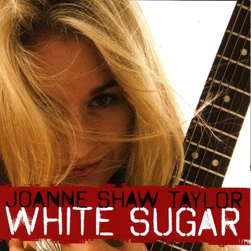 White Sugar by Joanne Shaw Taylor