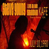 Live at Studio KAFE 7/10/1990 de Steve Young