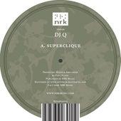 Superclique EP by DJ Q