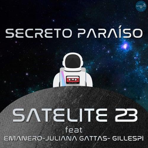 Secreto Paraíso - Single de Satélite 23