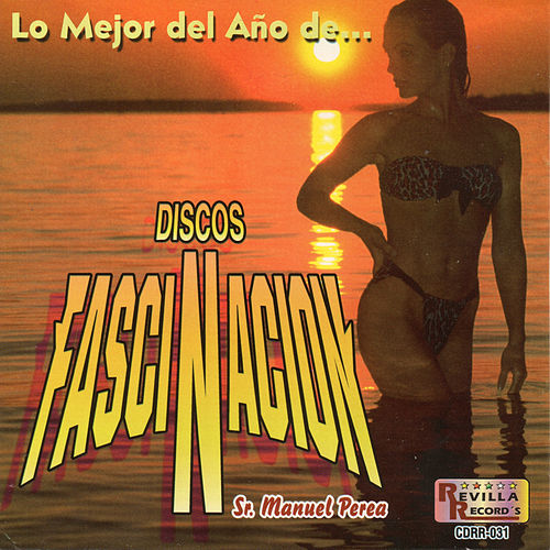 Lo Mejor del Ano de Discos Fascinacion by Various Artists