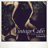 Vintage Café - Lounge & Jazz Blends (Special Selection), Pt. 9 by Various Artists