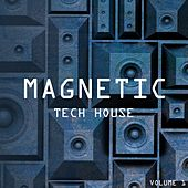Magnetic Tech House, Vol. 1 de Various Artists