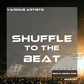 Shuffle to the Beat von Various Artists