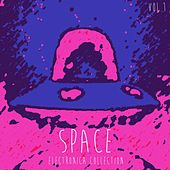 Space Electronica Collection, Vol. 1 by Various Artists