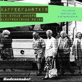 Kaffeefahrt #19 - Die etwas andere elektronische Reise von Various Artists