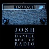 Beat up Radio von Josh Daniel