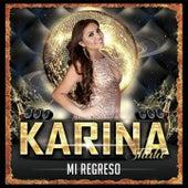 Mi Regreso by Karina Shalá