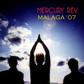 Malaga '07 von Mercury Rev