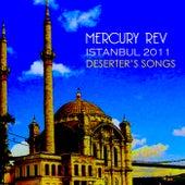 Istanbul 2011 von Mercury Rev