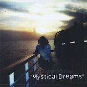 Mystical Dreams by Night Moves