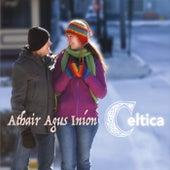 Athair Agus Iníon de Celtica