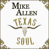 Texas Soul by Mike Allen