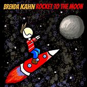 Rocket to the Moon by Brenda Kahn