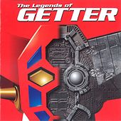 The Legends of Getter by Various Artists
