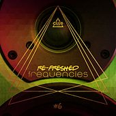 Re-Freshed Frequencies, Vol. 6 by Various Artists