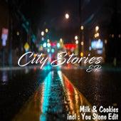 City Stories by Milk 'n' Cookies