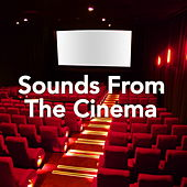 Sounds From The Cinema by Various Artists