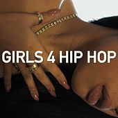 Girls 4 Hip Hop von Various Artists