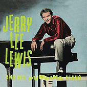 Jerry Lee Lewis and His Pumping Piano (Remastered) von Jerry Lee Lewis