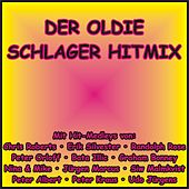 Der Oldie Schlager Hitmix de Various Artists