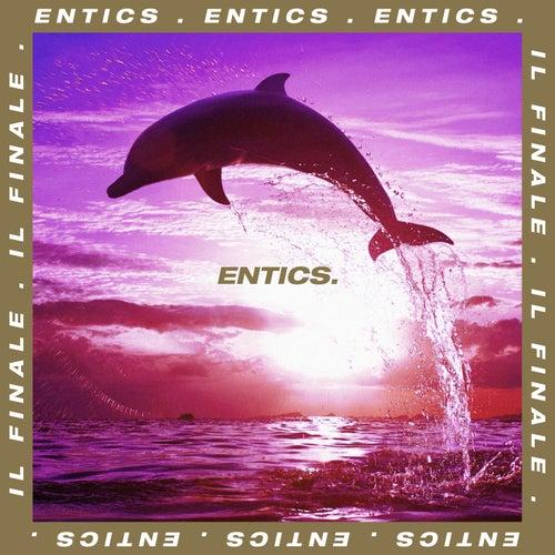 Il finale di Entics