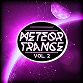 Meteor Trance, Vol. 2 by Various Artists