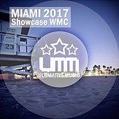 Miami 2017 Showcase WMC von Various Artists