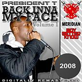 Back Inna My Face de President T