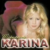 Miénteme by Karina