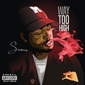 Way Too High (feat. Mystique) by Swerve
