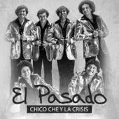 El Pasado by Chico Che