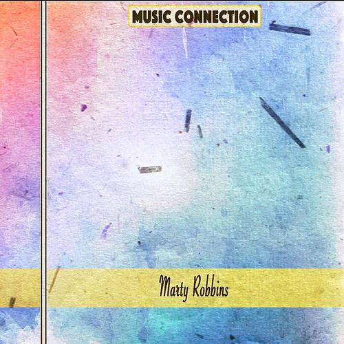 Music Connection by Marty Robbins