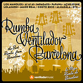 Rumba, Ventilador, Barcelona by Various Artists