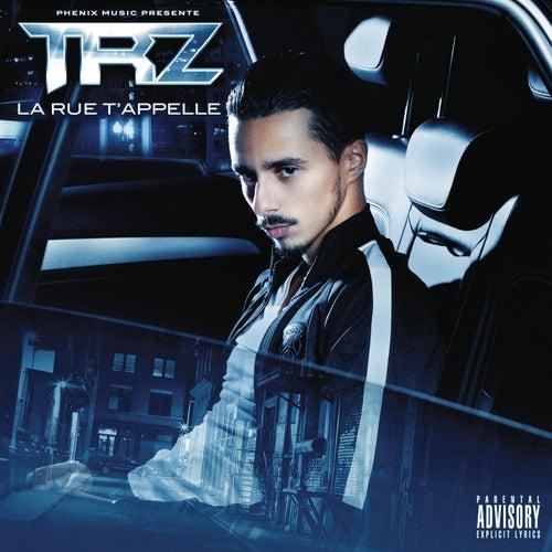 La rue t'appelle de TRZ
