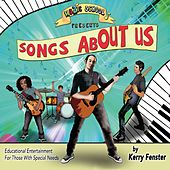 Songs About Us by Kerry Fenster